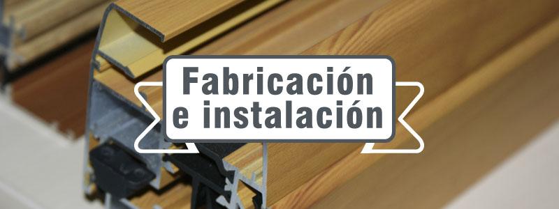 Fabricación e instalación propias
